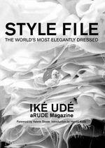 Style File : The World's Most Elegantly Dressed - Ike Ude