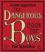 The Dangerous Book for Boys CD - Conn Iggulden