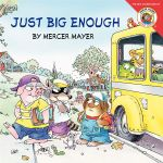 Little Critter : Just Big Enough - Mercer Mayer