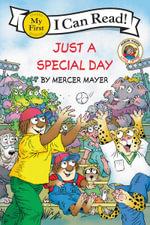 Little Critter : Just a Special Day - Mercer Mayer