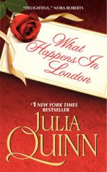 What Happens in London : Bevelstoke series - Julia Quinn