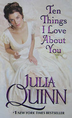 Ten Things I Love About You : Bevelstoke series - Julia Quinn