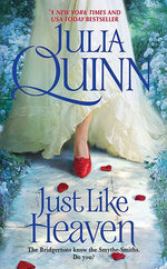 Just Like Heaven : Smythe-Smith Quartet Series : Book 1 - Julia Quinn