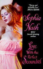 Love with the Perfect Scoundrel : Widows Club - Sophia Nash