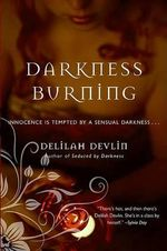 Darkness Burning - Delilah Devlin