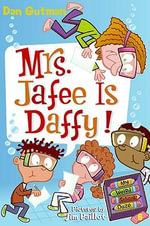 Mrs. Jafee Is Daffy! : My Weird School Daze - Dan Gutman