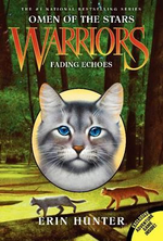 Fading Echoes : Warriors: Omen of the Stars Series : Book 2 - Erin Hunter