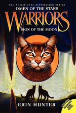 Sign of the Moon : Warriors: Omen of the Stars Series : Book 4 - Erin L Hunter