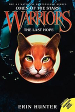 The Last Hope : Omen of the Stars #6: The Last Hope - Erin Hunter