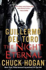 The Night Eternal : Strain Trilogy Series : Book 3 - Guillermo del Toro