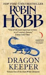 Dragon Keeper : The Rain Wild Chronicles Series : Book 1 - Robin Hobb