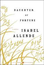 Daughter of Fortune : P.S. - Isabel Allende