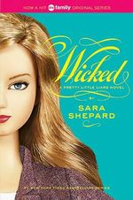 Wicked : Pretty Little Liars Series : Book 5 - Sara Shepard