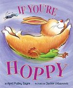 If You're Hoppy - April Pulley Sayre