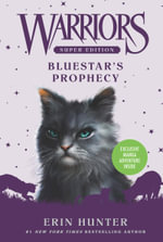 Bluestar's Prophecy : Warriors Super Edition - Erin Hunter