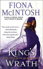 King's Wrath : Valisar Trilogy Series : Book 3 - Fiona McIntosh