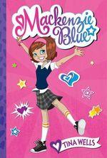 MacKenzie Blue : Mackenzie Blue - Tina Wells