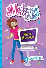 MacKenzie Blue #4 : Mixed Messages - Tina Wells