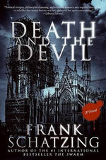 Death and the Devil - Frank Schatzing