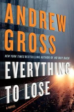 Everything to Lose - Andrew Gross