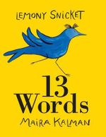 13 Words - Lemony Snicket