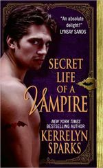 Secret Life of a Vampire : Love at Stake Series : Book 6 - Kerrelyn Sparks