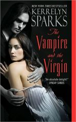 The Vampire And The Virgin : Love at Stake Series : Book 8 - Kerrelyn Sparks
