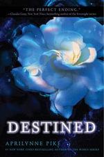 Destined - Aprilynne Pike