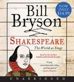Shakespeare : The World as Stage - Bill Bryson