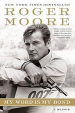 My Word Is My Bond - Roger Moore