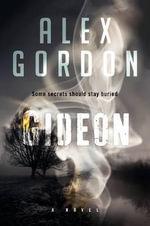 Gideon - Alex Gordon