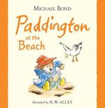 Paddington at the Beach : One Funny Day - Michael Bond