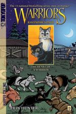 The Heart of a Warrior : Warriors: Ravenpaw's Path Series : Book 3 - Erin Hunter