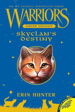 Skyclan's Destiny : Warriors Super Edition Series - Erin Hunter