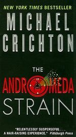 The Andromeda Strain (USA EDITION) : A Novel - Michael Crichton