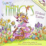 Fancy Nancy's Elegant Easter : Fancy Nancy Ser. - Jane O'Connor