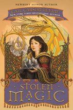 Stolen Magic - Gail Carson Levine