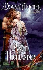 The Angel and the Highlander - Donna Fletcher