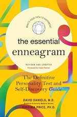 The Essential Enneagram : The Definitive Personality Test and Self-Discovery Guide - David Daniels