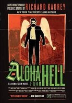 Aloha from Hell : A Sandman Slim Novel - Richard Kadrey