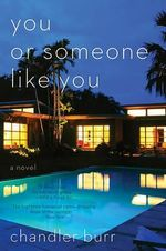 You or Someone Like You - Chandler Burr
