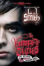 Shadow Souls : Vampire Diaries : The Return Series : Book 2 - L. J. Smith