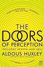The Doors of Perception & Heaven and Hell : Vintage Classics - Aldous Huxley
