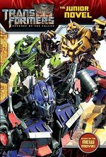 Transformers : Revenge of the Fallen: The Junior Novel - Dan Jolley