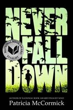 Never Fall Down - Patricia McCormick