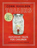 Tollins : Explosive Tales for Children - Conn Iggulden