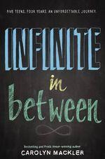 The Infinite in Between - Carolyn Mackler