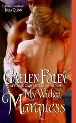 My Wicked Marquess : Inferno Club Series : Book 1 - Gaelen Foley