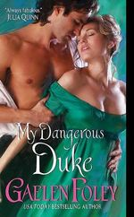 My Dangerous Duke : Inferno Club Series : Book 2 - Gaelen Foley