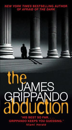 The Abduction - James Grippando